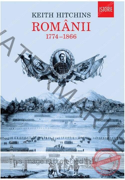 Keith Hitchins - Românii. 1774-1866